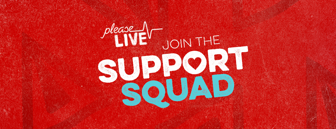 Please Live Support Squad
